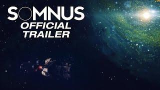 SOMNUS   Official Trailer