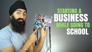 How I Started A Business While Going To School