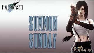 Summon Sunday Kingslaying - Final Fantasy VII