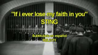 """If i ever lose my faith in you"" STING. Subtitulada en español"