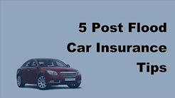 2017 Auto Flood Insuarnce |  5 Post Flood Car Insurance Tips