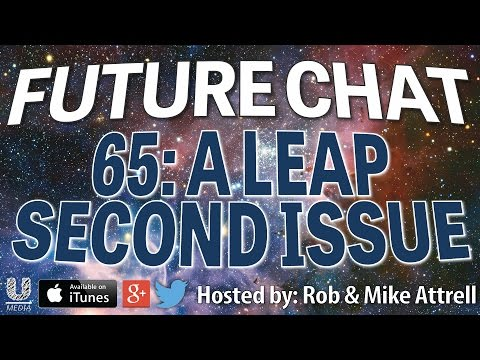 Future Chat 65 - A Leap Second Issue