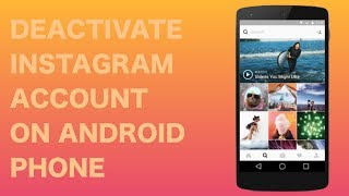 How to deactivate or disable Instagram account on a Android Phone