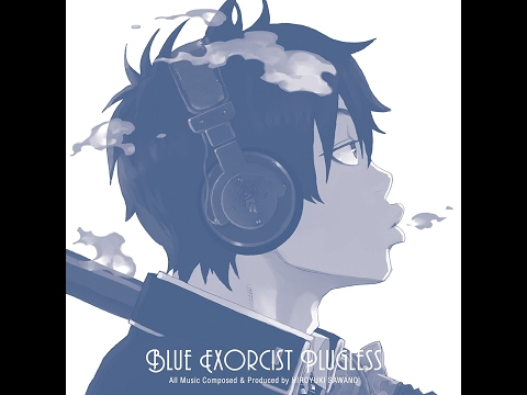 Ao no Exorcist Plugless - Original Soundtrack Full (Limited edition) [320Kbps] [1080p]