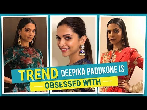 Trend Deepika Padukone is obsessed with | Bollywood | Fashion | Pinkvilla