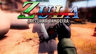 ZULA LATINO: GAMEPLAY CAPTURAR BANDEIRA