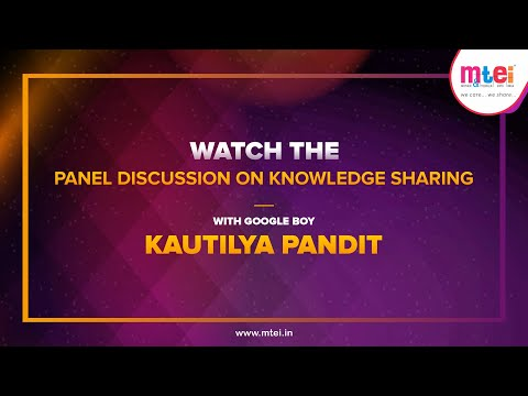 Knowledge Sharing Panel Discussion with Kautilya Pandit on MTEI Page