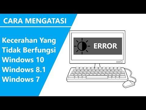 ✔ Cara Mengatasi Kecerahan/Brightness tidak Berfungsi di Windows 10, 7, 8.1.