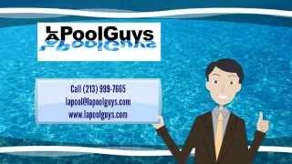 Los Angeles Pool Service Company - LA Pool Guys