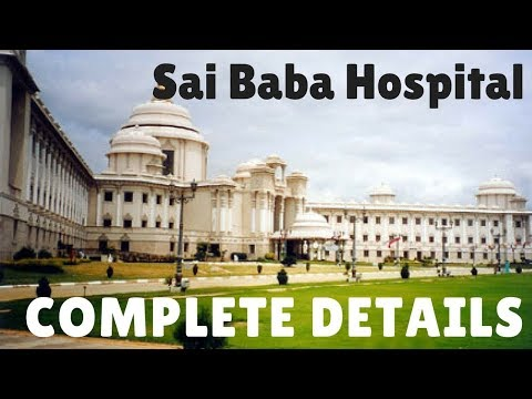 Sai Baba Hospital, Free Treatment For Poor, FREE HEART TREATMENT, Whitefield, Bangalore,