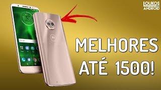 5 MELHORES Smartphones até 1500 REAIS em 2018 vendidos no BRASIL!