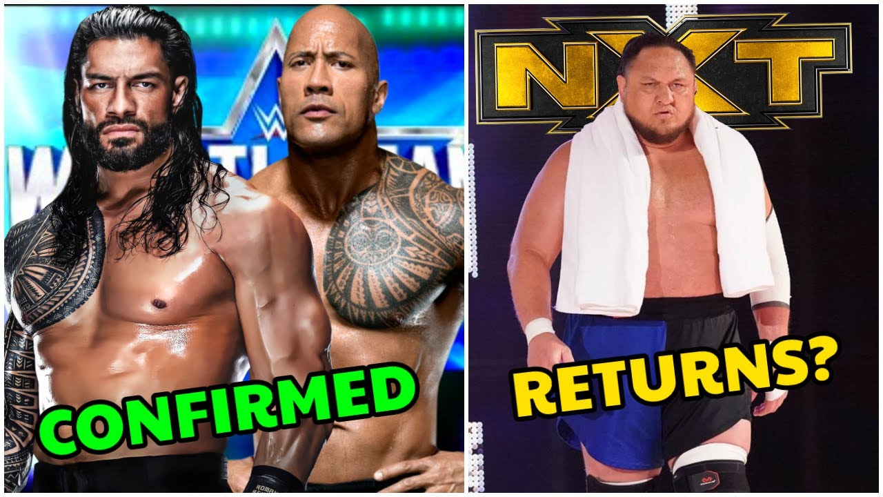 Rock & Roman Reigns Match Is Being Build-Up For WRESTLEMANIA 38 ? Samoa Joe Is Coming Back On NXT  