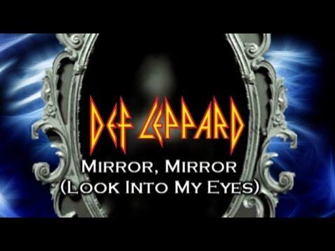 Def Leppard - Mirror Mirror (look Into My Eyes) Lyrics ...
