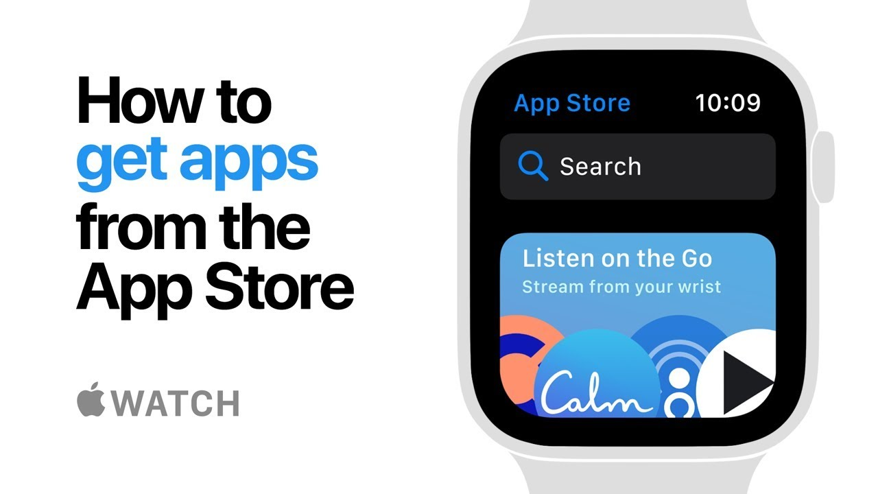Apple Watch Series 5 — How to get apps from the App Store