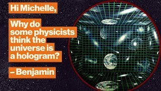 Is the universe a hologram? The strange physics of black holes | Michelle Thaller