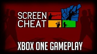 ScreenCheat (Xbox One) Preview/Gameplay - 2016 Let's Play Playthrough Review HD