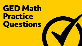 GED Practice Test - 5 Math Practice Questions