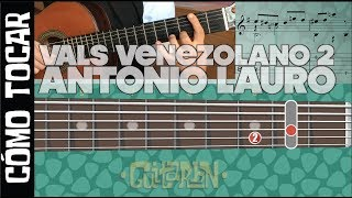 Tutorial- Vals venezolano nº 2 Antonio Lauro cómo tocar con part./tab/guitarra virtual- Guitarbn