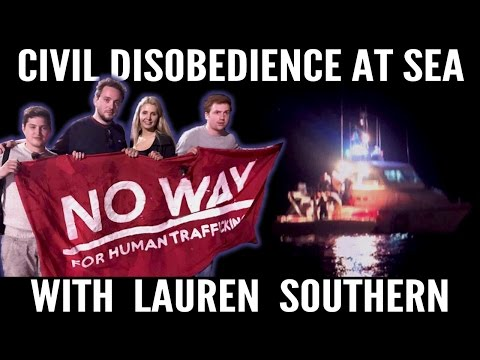 Civil Disobedience at Sea with Génération Identitare and Lauren Southern