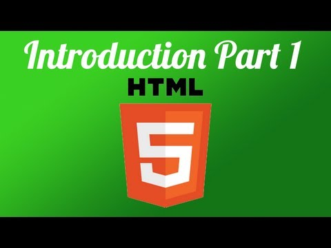 HTML5 - Introduction Tutorial For Beginners Part 1