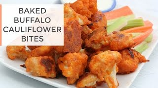 Baked Buffalo Cauliflower Bites Recipe | Healthy Super Bowl Recipe