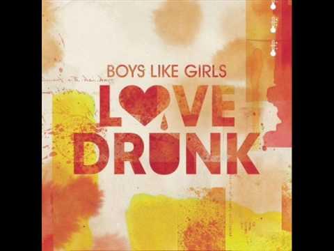 Boys Like Girls - Love Drunk (Official Music) - With Lyrics - HQ