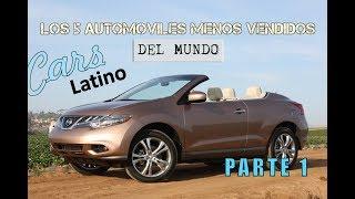 Los 5 Automóviles Menos Vendidos del Mundo (Parte 1) *CarsLatino*