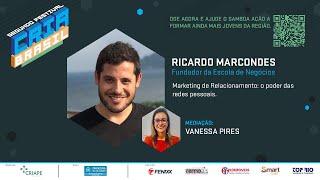Marketing de Relacionamento: o poder das redes pessoais. -  Segundo Festival Cria Brasil
