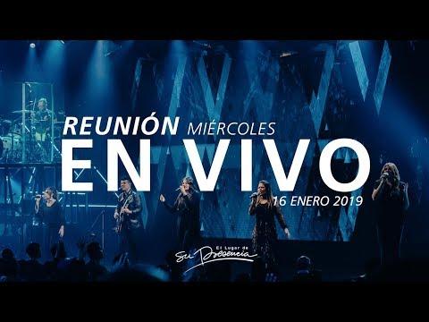 🔴 Reunión En Vivo - 16 Enero 2019 | El Lugar de Su Presencia