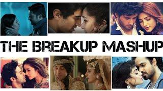the-breakup-mashup-sad-song-mashup-heart-touching-song-mashup-latest-song-mashup-2018