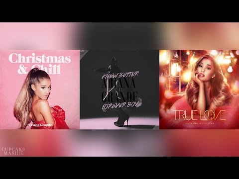 Better December / Forever True Love - Ariana Grande (Christmas Mashup)