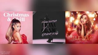 Better December Forever True Love Ariana Grande Christmas Mashup
