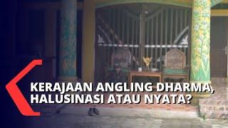 Heboh! Apakah Kerajaan Angling Dharma di Banten Nyata?