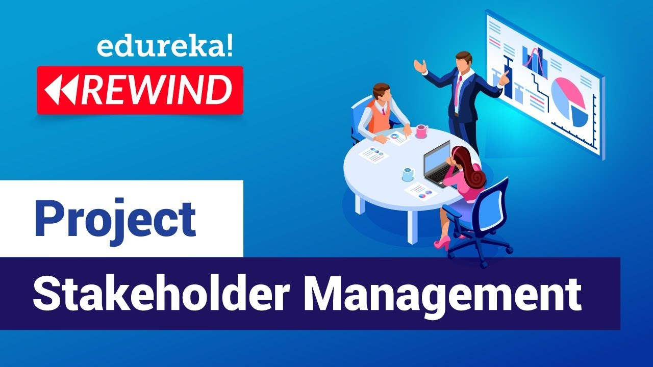 Project Stakeholder Management Tutorial | PMP Certification Training