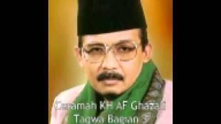 Ceramah KH. A.F. Ghazali - Taqwa Bagian 3