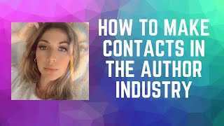 How To Make Connections as an Indie Author