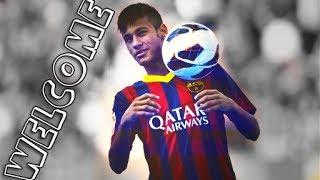 Neymar Jr - A Culé // Welcome to Barcelona HD