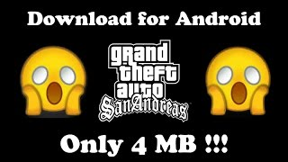[UPDATED] Download GTA:SA Highly Compressed Only 4mb on Android !