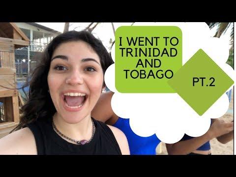 I WENT TO TRINIDAD AND TOBAGO PT.2