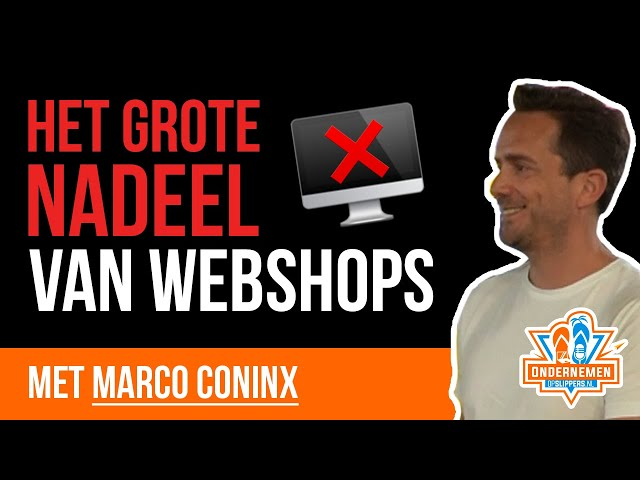 [Pas op ☠️] Het grote nadeel van webshops met Marco Coninx