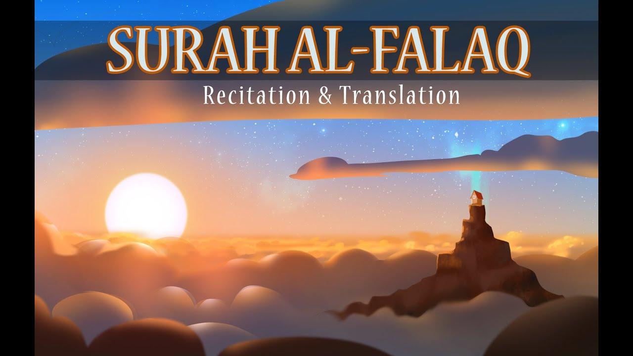 113 Surah Al-Falaq (THE DAYBREAK) | Understand Quran Project
