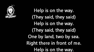 Repeat youtube video Rise Against - Help Is On The Way Lyrics