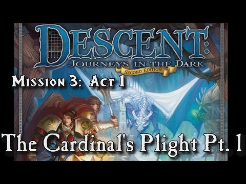 Descent SE - Mission 3: The Cardinal's Plight (Part 1)