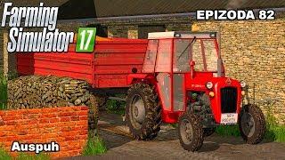 Farming Simulator 2017 | Auspuh | Epizoda 82