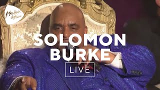 Solomon Burke - Down In The Valley  Live At Montreux 2006