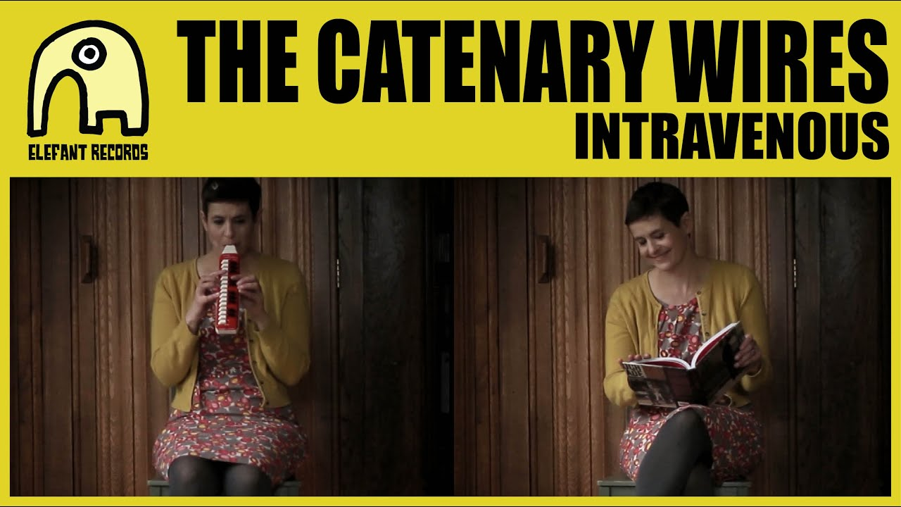 THE CATENARY WIRES - Intravenous [Official] - YouTube