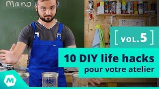 Astuces bricolage Vol. 5 ! 10 DIY life hacks pour votre atelier [tuto bricolage - ManoMano]