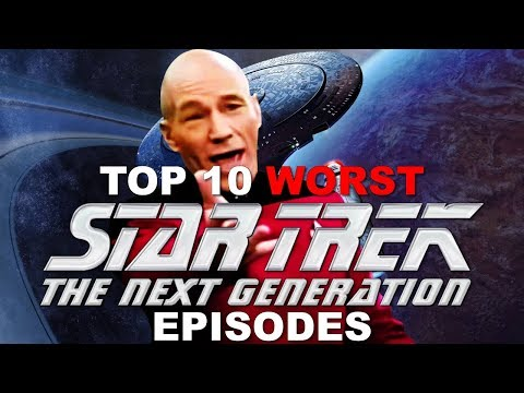 Top 10 WORST STAR TREK THE NEXT GENERATION Episodes