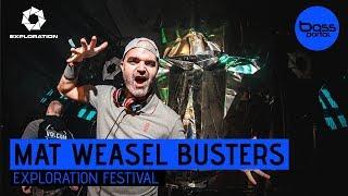 Mat Weasel Busters - Exploration Festival 2017 [BassPortal]