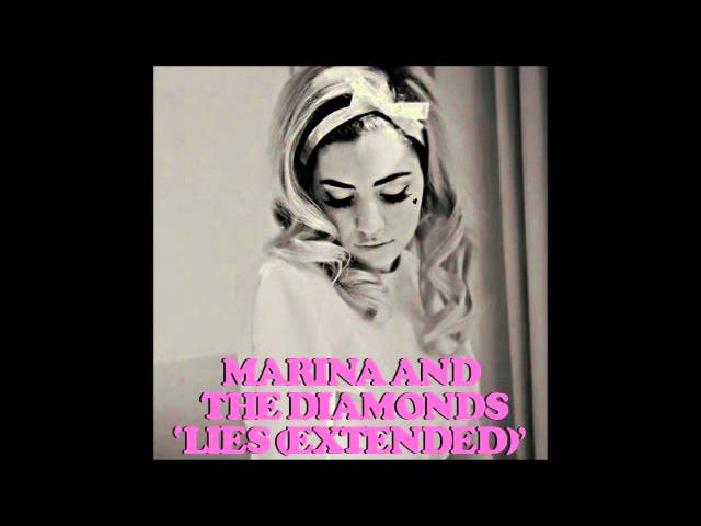 Marina And The Diamonds Lies Extended Version Fanmade